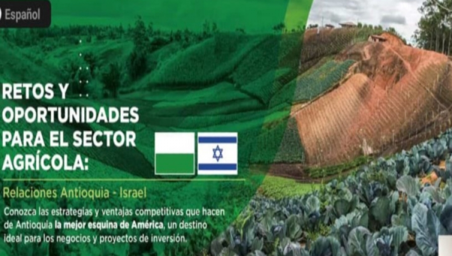 Israel, Antioquia Teaming-up on High-Tech Agricultural Initiatives