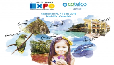 'Colombia Travel Expo 2018' Boosts Medellin, Colombia, for Cultural, Nature-Oriented Tourism